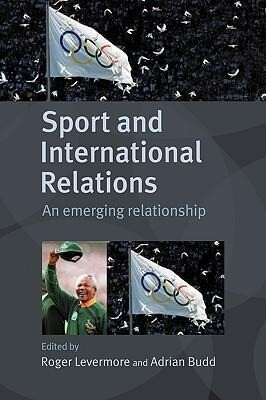 Sport and International Relations als Buch