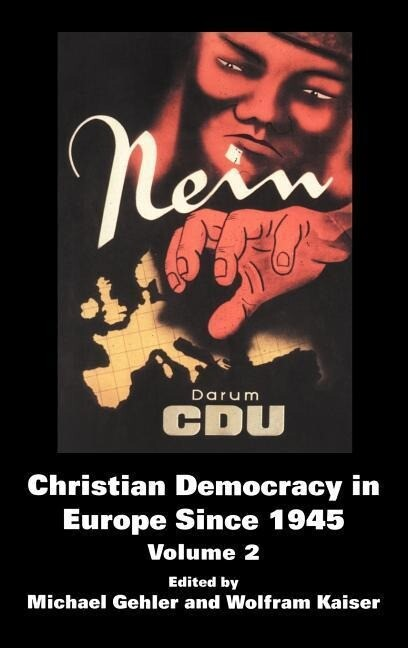 Christian Democracy in Europe Since 1945: Volume 2 als Buch