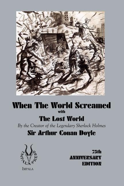When the World Screamed, with the Lost World als Taschenbuch