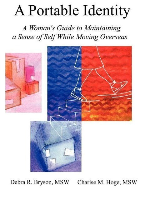 A Portable Identity: A Woman's Guide to Maintaining a Sense of Self While Moving Overseas/Revised Edition als Taschenbuch