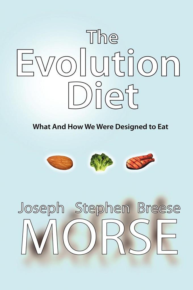 The Evolution Diet als Taschenbuch