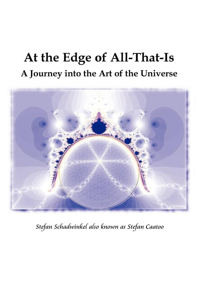At the Edge of All-That-Is, a Journey Into the Art of the Universe als Taschenbuch