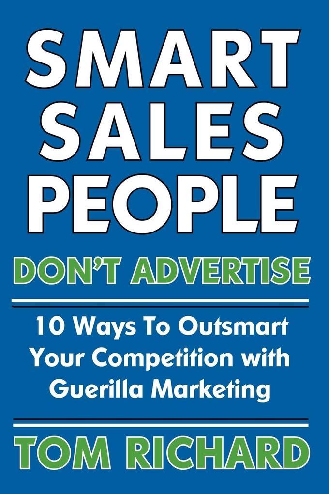 Smart Sales People Don't Advertise als Taschenbuch