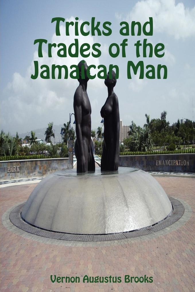 Tricks and Trades of the Jamaican Man als Taschenbuch