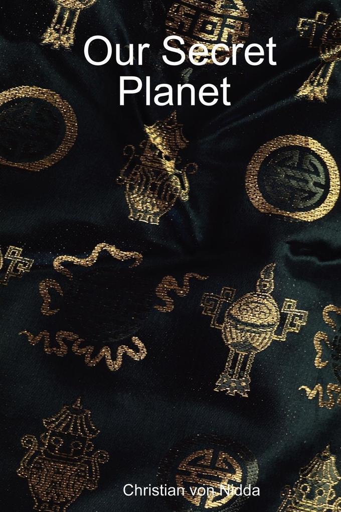 Our Secret Planet als Taschenbuch