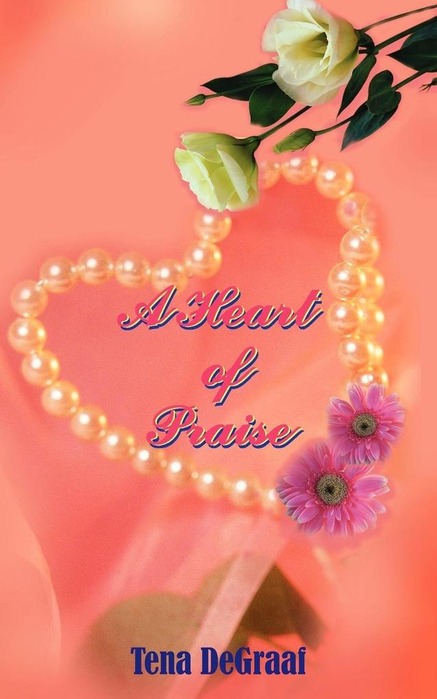 A Heart of Praise als Taschenbuch