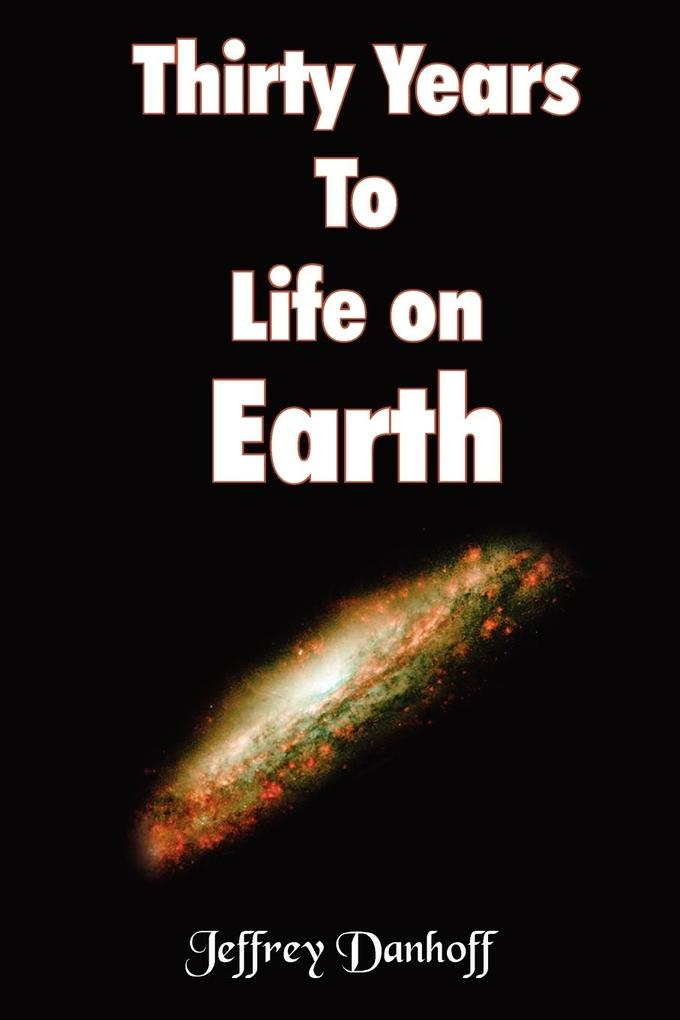 Thirty Years to Life on Earth als Taschenbuch