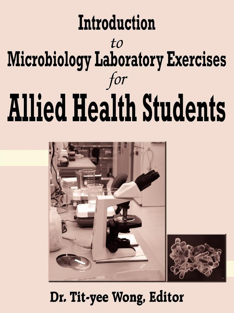 Introduction to Microbiology Laboratory Exercises for Allied Health Students als Taschenbuch