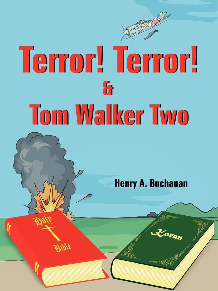 Terror! Terror! and Tom Walker Two als Taschenbuch