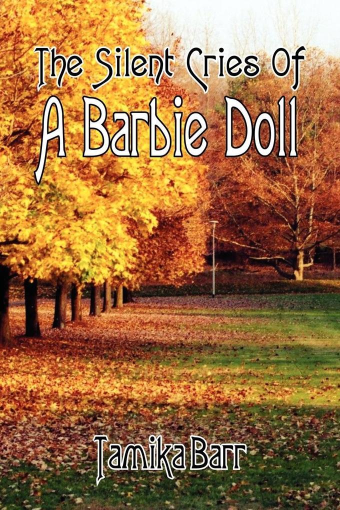 The Silent Cries of a Barbie Doll als Buch
