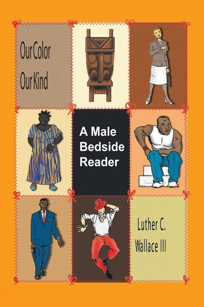 Our Color Our Kind: A Male Bedside Reader als Buch