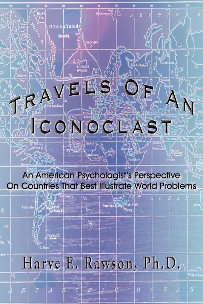 Travels of an Iconoclast als Taschenbuch