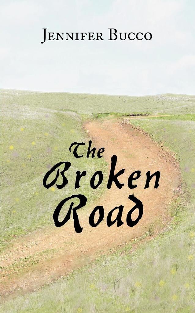 The Broken Road als Taschenbuch