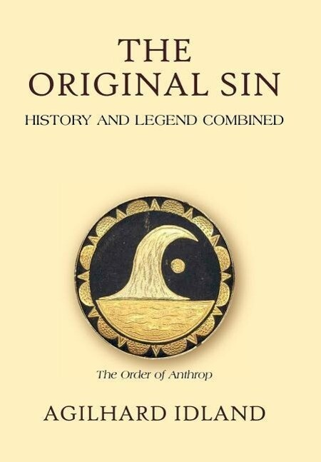 The Original Sin: History and Legend Combined als Buch