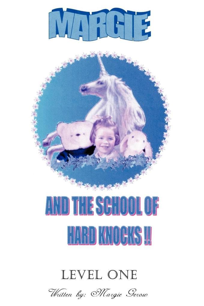 Margie and the School of Hard Knocks als Taschenbuch