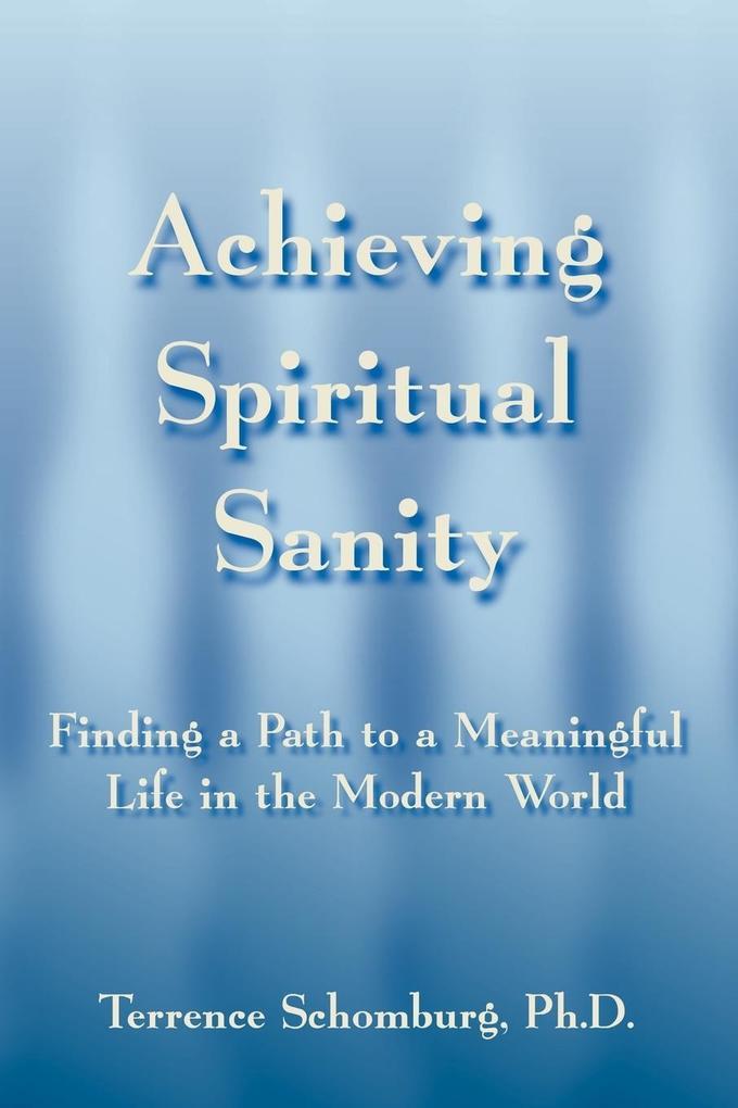 Achieving Spiritual Sanity als Taschenbuch