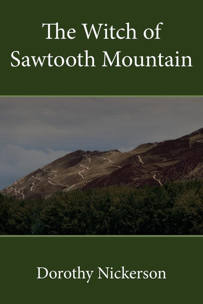 The Witch of Sawtooth Mountain als Taschenbuch