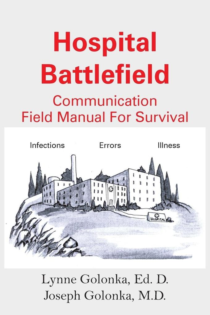 Hospital Battlefield: A Field Manual for Survival als Taschenbuch