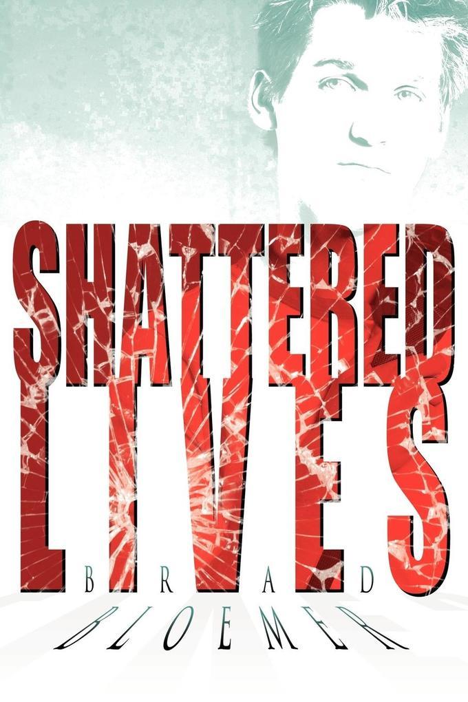 Shattered Lives als Taschenbuch