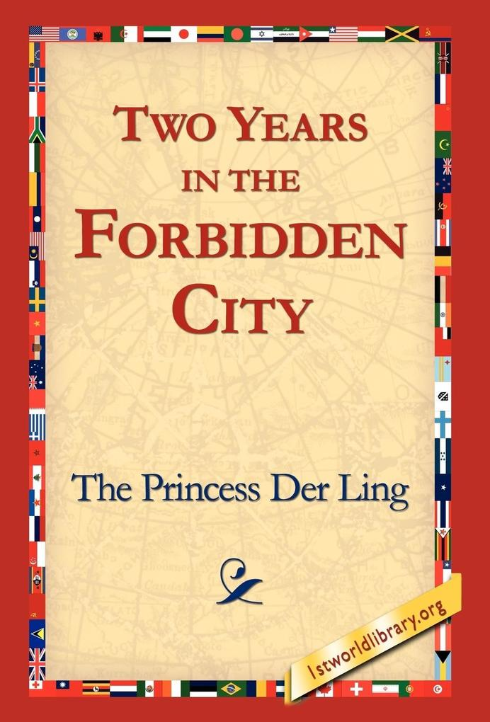 Two Years in the Forbidden City als Buch