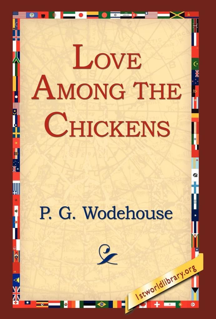 Love Among the Chickens als Buch