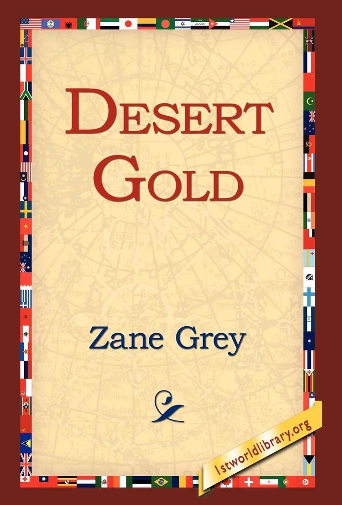 Desert Gold als Buch