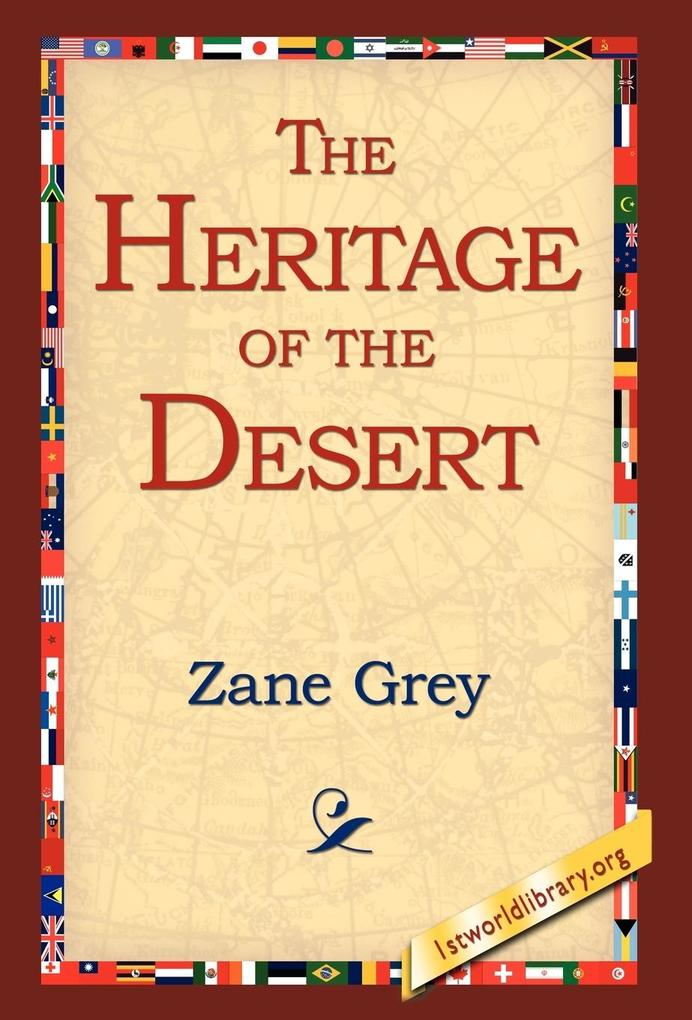 The Heritage of the Desert als Buch