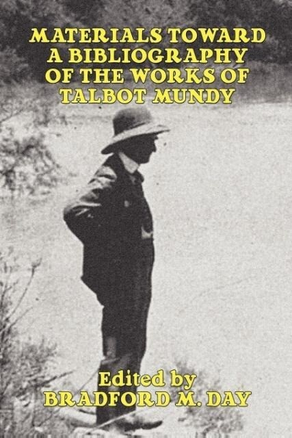 Materials Toward a Bibliography of the Works of Talbot Mundy als Taschenbuch
