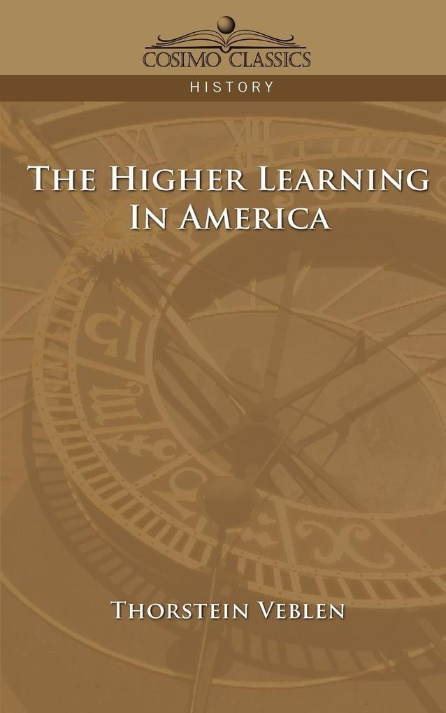 The Higher Learning in America als Taschenbuch