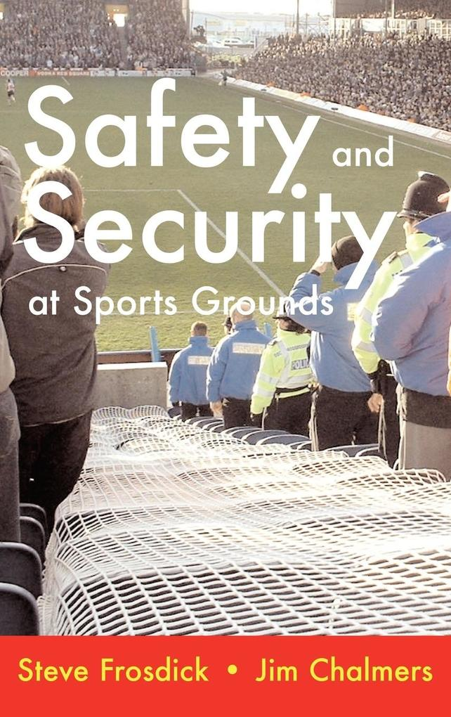 Safety and Security at Sports Grounds als Buch