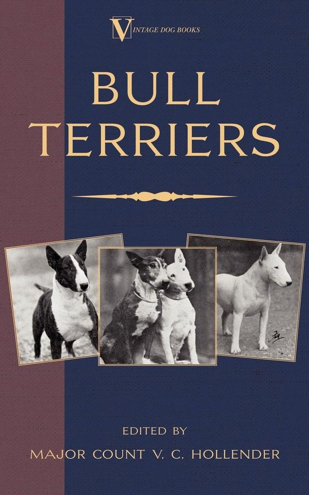 Bull Terriers (A Vintage Dog Books Breed Classic - Bull Terrier) als Taschenbuch