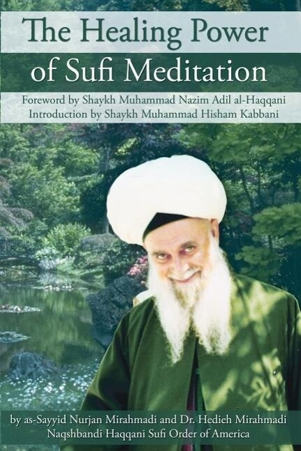 The Healing Power of Sufi Meditation als Taschenbuch