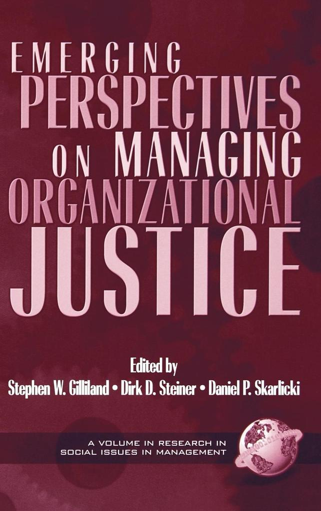 Emerging Perspectives on Managing Organizational Justice als Buch