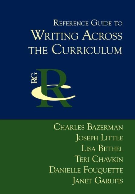 Reference Guide to Writing Across the Curriculum als Buch