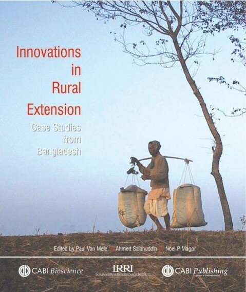 Innovations in Rural Extension: Case Studies from Bangladesh als Taschenbuch