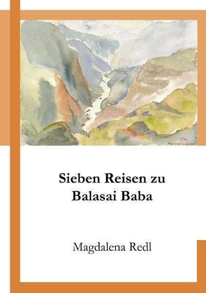 Sieben Reisen zu Balasai Baba als Buch