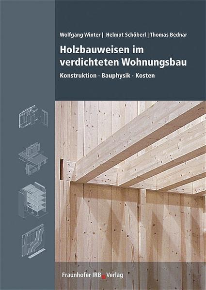Holzbauweisen im verdichteten Wohnungsbau als B...