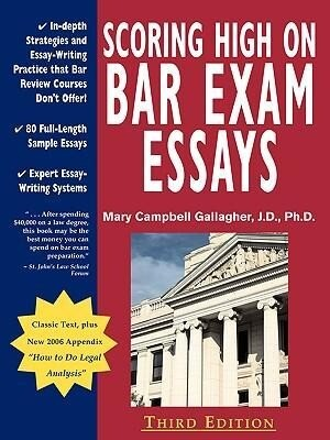 Scoring High on Bar Exam Essays: In-Depth Strategies and Essay-Writing That Bar Review Courses Don't Offer, with 80 Actual State Bar Exams Questions a als Taschenbuch
