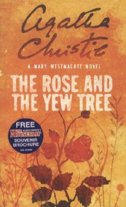 The Rose and the Yew Tree als Buch