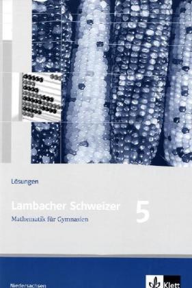 Lambacher Schweizer. 5. Schuljahr. Lösungsheft. Niedesachsen als Buch