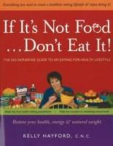 If it's Not Food, Don't Eat It! als Taschenbuch