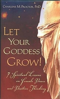 Let Your Goddess Grow!: 7 Spiritual Lessons on Female Power and Positive Thinking als Taschenbuch
