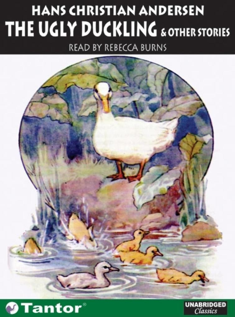 The Ugly Duckling: And Other Stories als Hörbuch