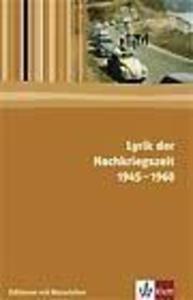 Lyrik der Nachkriegszeit 1945-1960. Editionen mit Materialien als Buch