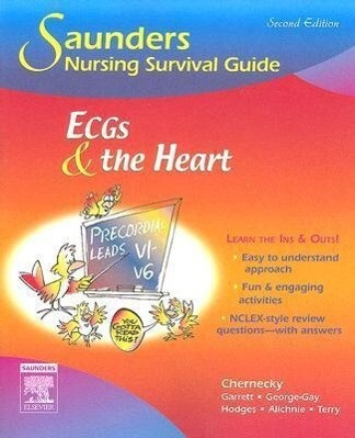 Saunders Nursing Survival Guide: ECGs and the Heart als Buch