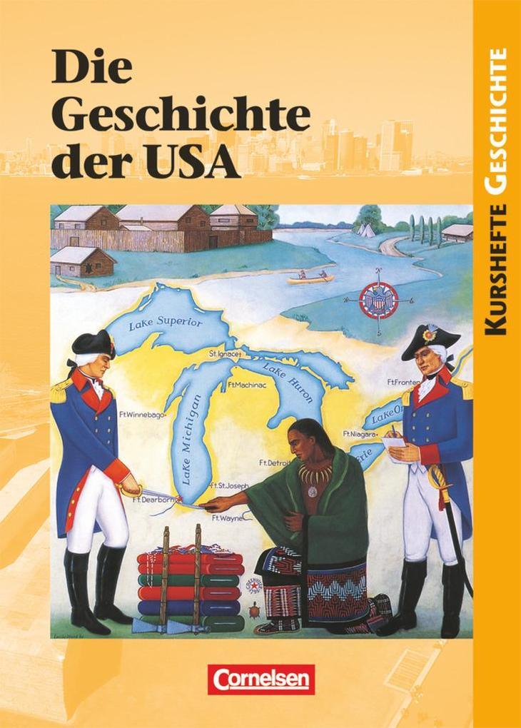 Kursheft Geschichte. Geschichte der USA. Schülerbuch als Buch
