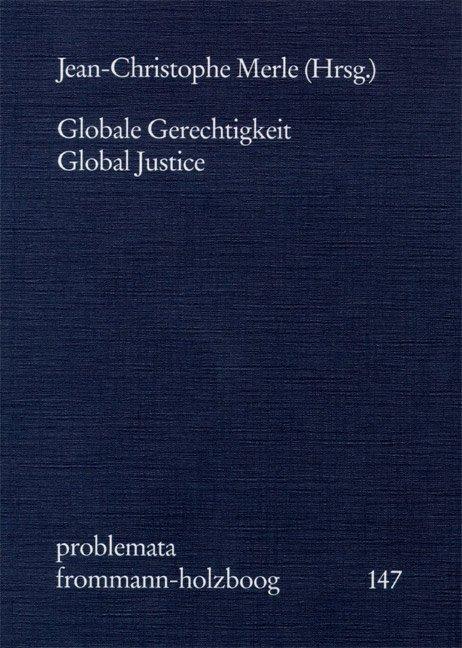 Globale Gerechtigkeit - Global Justice als Buch