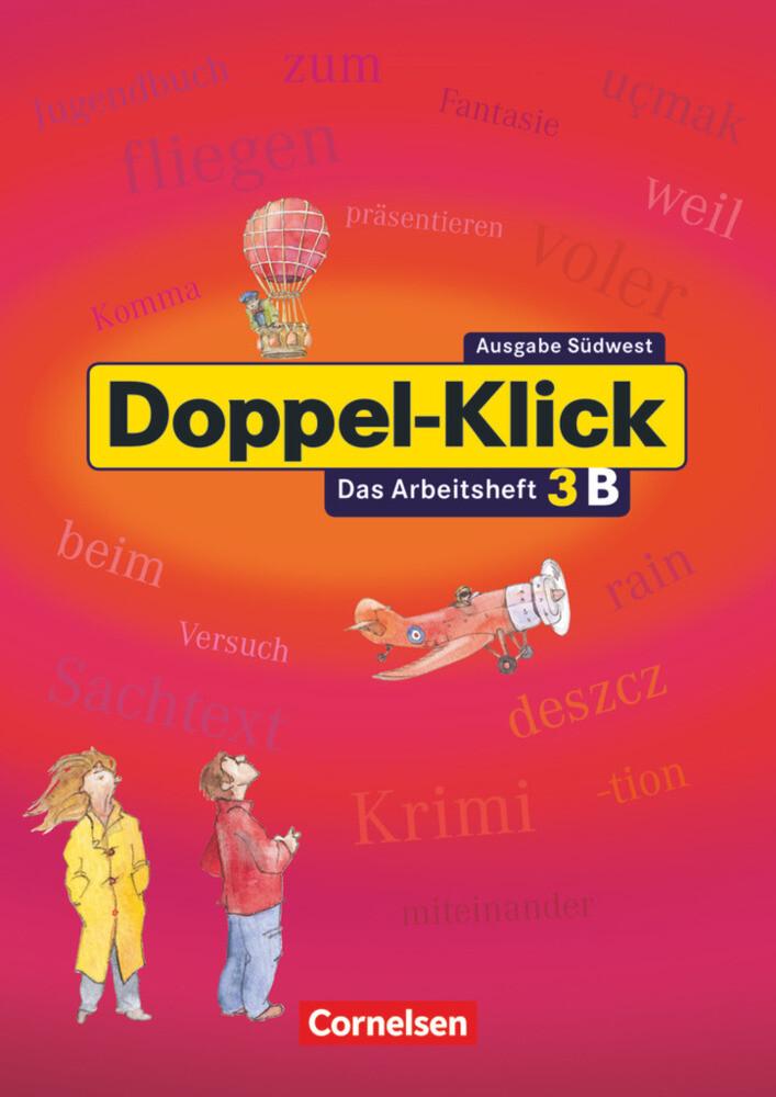 Doppel-Klick - Südwest / Band 3: 7. Schuljahr - Arbeitsheft B mit Lösungen als Buch