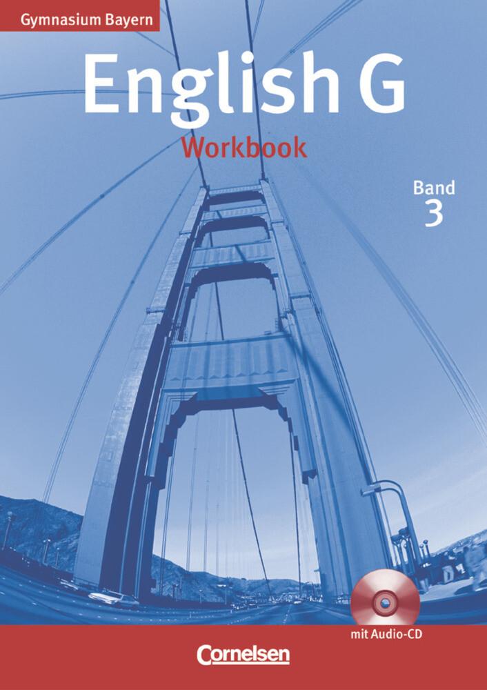 English G, Gymnasium Bayern. Band 3 Workbook mit CD als Buch