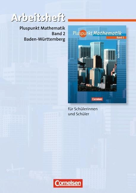 Pluspunkt Mathematik 2. Hauptschule Baden-Württemberg. Arbeitsheft mit beigelegten Lösungen als Buch